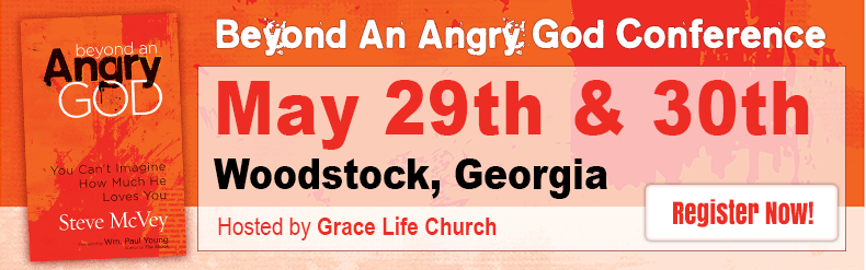 Beyond an Angry God Conference